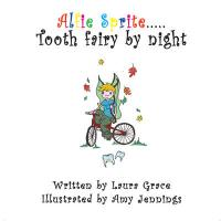 Alfie Sprite - Tooth Fairy by Night