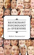 Restaurant Psychology for Everyone - Swianworter, Robert