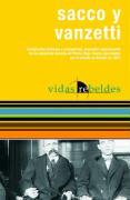 Sacco y Vanzetti: Vidas Rebeldes