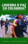 Guerra O Paz En Colombia?