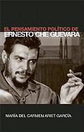 El Pensamiento Político de Ernesto Che Guevara