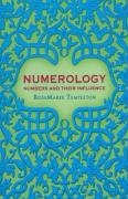 Numerology: Numbers and Their Influence