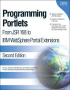 Lynn, R: Programming Portlets: From JSR 168 to IBM Websphere Portal Extensions
