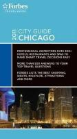 Forbes Travel Guide Chicago 2011 (Forbes City Guide: Chicago)