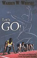 LETS GO: The Epistle to the Hebrews for Twenty-First-Century Christians