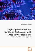 Logic Optimization and Synthesis Techniques with Area-Power Trade-offs
