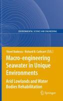 Macro-engineering Seawater in Unique Environments