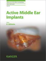 Active Middle Ear Implants (Advances in Oto-Rhino-Laryngology, Band 69)