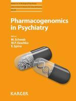 Pharmacogenomics in Psychiatry (Advances in Biological Psychiatry)