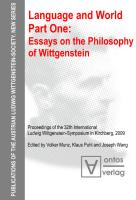 Language and World. Part One: Essays on the Philosophy of Wittgenstein (Publications of the Austrian Ludwig Wittgenstein Society, Band 14)