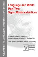 Language and World. Part One: Signs, Minds and Actions (Publications of the Austrian Ludwig Wittgenstein Society)