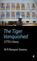 The Tiger Vanquished: LTTE's Story