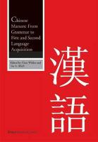 Chinese Matters: From Grammar to First and Second Language Acquisition Chris Wilder Editor