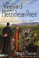 The Vineyard of the Nietzschean Priest