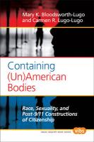 Containing (Un)American Bodies: Race, Sexuality, and Post-9/11 Constructions of Citizenship.
