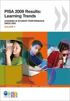 PISA PISA 2009 Results: Learning Trends: Changes in Student Performance Since 2000 (Volume V) (EDUCATION)