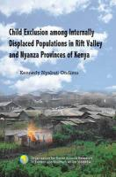 Child Exclusion among Internally Displaced Populations in Rift Valley and Nyanza Provinces of Kenya