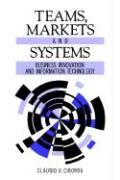 Teams, Markets and Systems