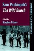Sam Peckinpah's The Wild Bunch