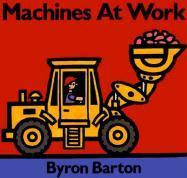 Machines at Work Board Book Machines at Work Board Book