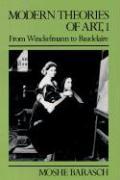 Modern Theories of Art: From Winckelmann to Baudelaire v. 1