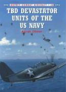 TBD Devastator Units of the US Navy Barrett Tillman Author
