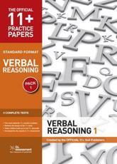 11+ Practice Papers, Verbal Reasoning Pack 1, Standard Format: Test 1, Test 2, Test 3, Test 4 (The Official 11+ Practice Papers) (Pamphlet) - .