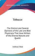 Tobacco - Anthony Chute (editor)