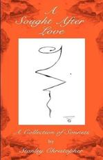A Sought After Love - Stanley Christopher