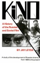 Kino: A History of the Russian and Soviet Film, With a New Postscript and a Filmography Brought up to the Present (Princeton Paperbacks) - Jay Leyda