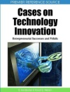 Cases on Technology Innovation: Entrepreneurial Successes and Pitfalls (Premier Reference Source) - S.Ann Becker,Robert E. Niebuhr