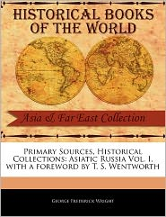 Primary Sources, Historical Collections - George Frederick Wright, Foreword by T. S. Wentworth
