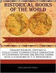 Primary Sources, Historical Collections - Persia Crawford Campbell, Foreword by T. S. Wentworth