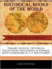 Primary Sources, Historical Collections - Andrews Stephen Pearl, Foreword by T. S. Wentworth