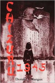 Chizuru 1945 - Donald J. Mangus M.D., Helen Hanna (Illustrator)