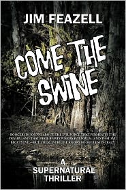 Come The Swine Jim Feazell Author