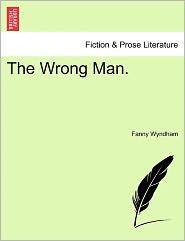 The Wrong Man.