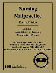 Nursing Malpractice - Patricia W. Iyer