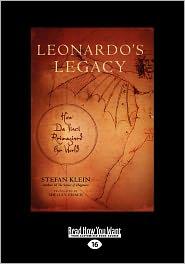 Leonardo's Legacy - Stefan Klein