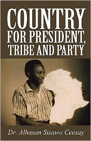 Country For President, Tribe And Party