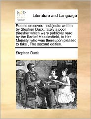 Poems On Several Subjects - Stephen Duck
