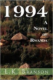 1994 a Novel of Rwanda