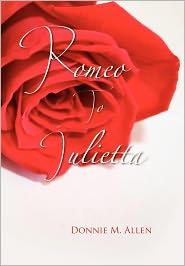 Romeo To Julietta - Donnie M. Allen