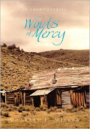 Winds of Mercy Charles E. IV Miller Author
