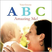 ABC Amazing Me! - Tara Greene