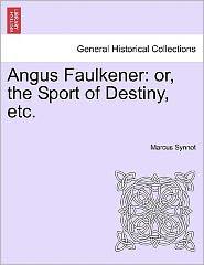Angus Faulkener - Marcus Synnot