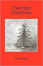 The Third Christmas - Caro Somers