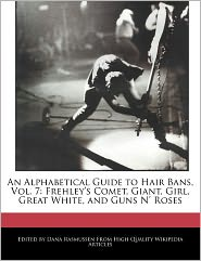An Alphabetical Guide To Hair Bans, Vol. 7 - Dana Rasmussen