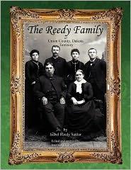 The Reedy Family of Union County, Dakota Territory