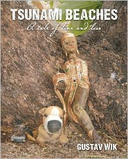 Tsunami Beaches: A tale of love and Loss - Gustav Wik